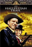 Cover image for Hallelujah trail [videorecording DVD]