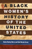 Imagen de portada para A Black women's history of the United States : ReVisioning American history