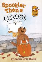 Cover image for Spookier than a ghost