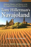 Cover image for Tony Hillerman's Navajoland : hideouts, haunts, and havens in the Joe Leaphorn and Jim Chee mysteries