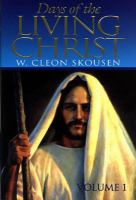 Cover image for Days of the living Christ