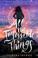 Cover image for All the impossible things