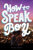 Cover image for How to speak boy