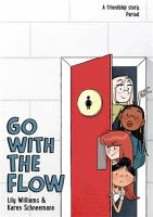 Cover image for Go with the flow [graphic novel]