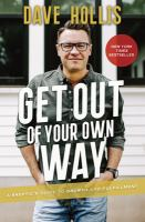 Cover image for Get out of your own way : a skeptic's guide to growth and fulfillment