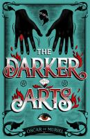 Cover image for The darker arts. bk. 5 : Frey & McGray series