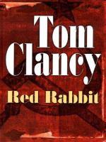 Cover image for Red rabbit. bk. 3 [large print] : Jack Ryan series