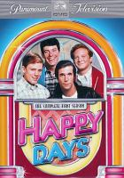 Cover image for Happy days. Season 1, Complete [videorecording DVD]