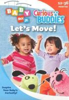 Cover image for Curious buddies. [videorecording (DVD)] Let's move!