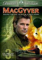Cover image for MacGyver. Season 3, Complete [videorecording DVD]