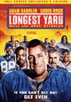 Cover image for The longest yard (Adam sandler version)