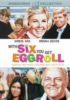 Cover image for With six you get eggroll