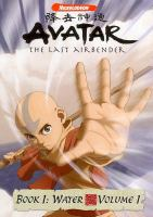 Cover image for Avatar, the last airbender. Book 1, Water, Disc 1