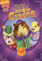 Cover image for Wonder pets! Join the circus