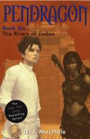 Imagen de portada para The rivers of Zadaa. bk. 6 : Pendragon series