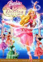 Imagen de portada para Barbie in the 12 dancing princesses