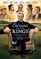 Cover image for Captains and the kings. Disc 1 an American dynasty