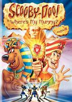 Cover image for Scooby-Doo! in where's my mummy?