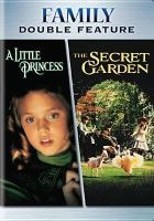 Cover image for A little princess [videorecording DVD] ; The secret garden