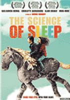 Cover image for The science of sleep [videorecording DVD]