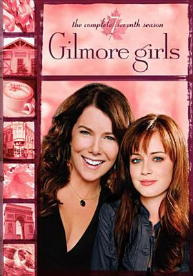 Cover image for Gilmore girls. Season 7, Complete