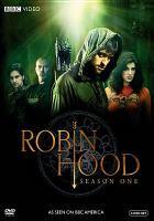 Cover image for Robin Hood. Season 1, Disc 1 [videorecording DVD]