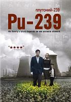 Cover image for Pu-239 [videorecording DVD]