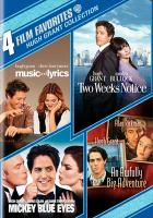 Cover image for 4 film favorites. Hugh Grant collection