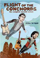Cover image for Flight of the Conchords. Season 2, Complete [videorecording DVD]