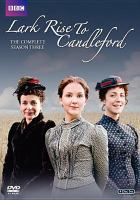 Cover image for Lark Rise to Candleford. Season 3, Complete