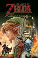 Cover image for The legend of Zelda. Twilight princess. Vol. 3 [graphic novel]