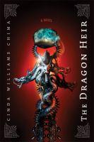 Cover image for The dragon heir. bk. 3 : Heir chronicles