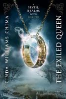 Cover image for The exiled queen. bk. 2 : Seven realms series