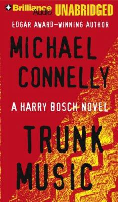 Imagen de portada para Trunk music. bk. 5 Harry Bosch series