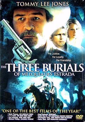 Cover image for The three burials of Melquiades Estrada