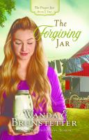 Cover image for The forgiving jar. bk. 2 Prayer jars series