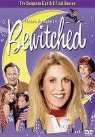 Cover image for Bewitched. Season 8, Complete