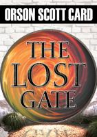 Cover image for The lost gate. bk. 1 Mither mages series