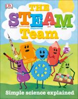 Cover image for The STEAM team : simple science explained