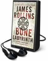 Cover image for The bone labyrinth. bk. 10 [Playaway] : Sigma Force series