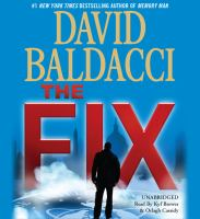 Cover image for The fix. bk. 3 [sound recording CD] : Amos Decker series