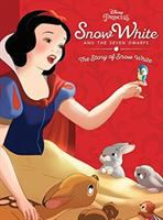 Cover image for Snow White and the seven dwarfs : the story of Snow White : Disney princess series.