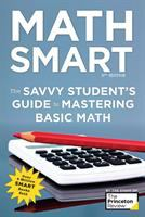 Cover image for Math smart : the savvy student's guide to mastering basic math