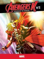 Cover image for Avengers K. #5 [graphic novel] : Assembling the Avengers