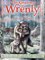 Cover image for Den of wolves. bk. 15 : Kingdom of Wrenly series