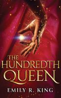 Cover image for The hundredth queen. bk. 1 [sound recording CD] : Hundredth Queen series