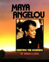 Cover image for Maya Angelou : greeting the morning