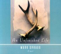 Cover image for An unfinished life [sound recording CD]