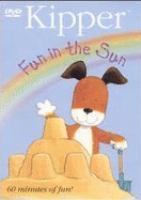 Imagen de portada para Kipper. Fun in the sun