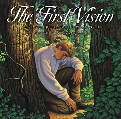Cover image for The first vision : the Prophet Joseph Smith's own account